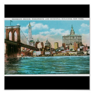Brooklyn Bridge, Woolworth and Municipal... Poster