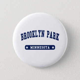 Brooklyn Park Minnesota College Style t shirts 2 Inch Round Button