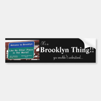Brooklyn Thing Bumper Sticker