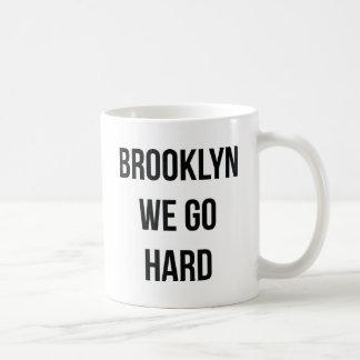 Brooklyn We Go Hard Coffee Mug