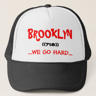 brooklyn we go hard trucker hat