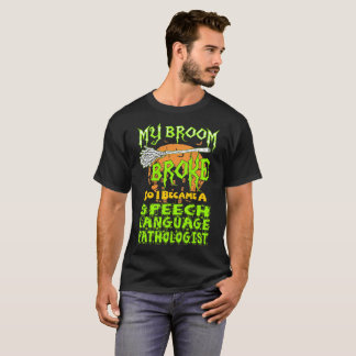 Broom Broke Speech Language Pathologist Halloween T-Shirt