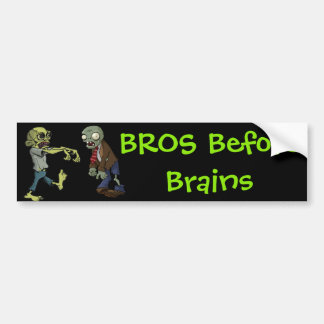 Bros Before Brains... Bumper Sticker
