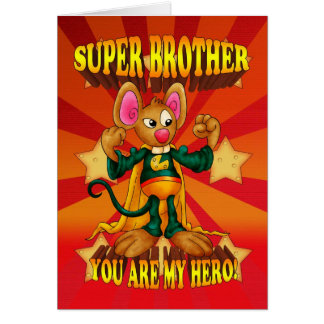 Brother Birthday Card - Super Brother Mouse Card -