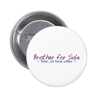 Brother for Sale 2 Inch Round Button