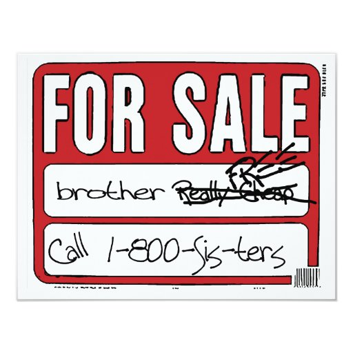 """Brother For Sale 4.25"""" X 5.5"""" Invitation Card"""