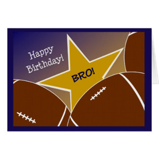 Brother - Happy Birthday Football Loving Brother! Greeting Card