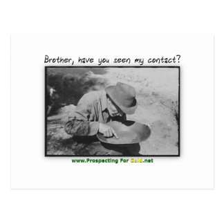 Brother Have You Seen My Contact Postcard