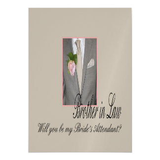 Brother in Law  Please be bride's attendant Magnetic Invitations
