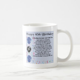 Brother in Law Poem 40th Birthday Coffee Mug