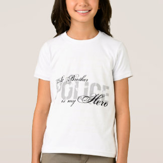 Brother Is My Hero - POLICE T-Shirt