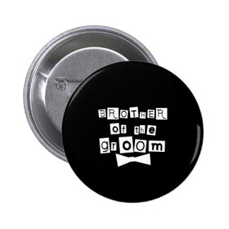 Brother of Groom White on Black 2 Inch Round Button