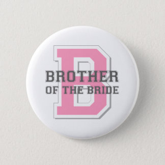 Brother of the Bride Cheer 2 Inch Round Button