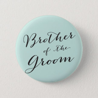 Brother of the Groom Wedding Bridal Party Button