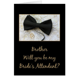 Brother  Please be bride's attendant - invitation