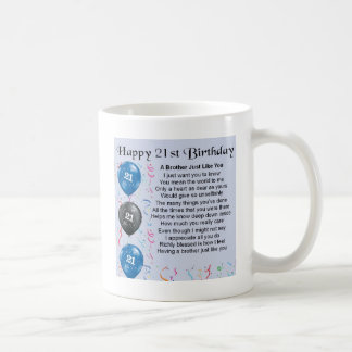 Brother Poem 21st Birthday Coffee Mug