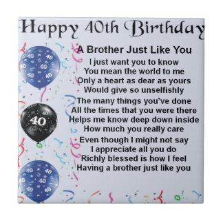 Brother poem 40th Birthday Tile