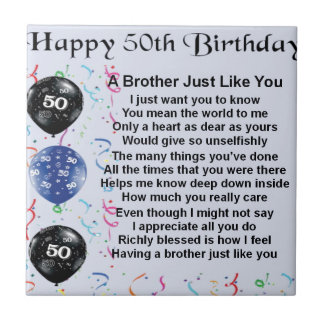 Brother Poem 50th Birthday Ceramic Tiles