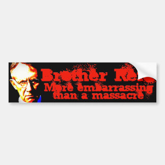 Brother Reid: More Embarrassing than a Massacre Bumper Stickers