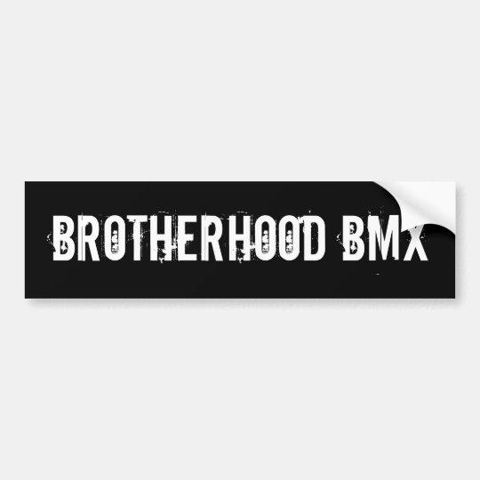 Brotherhood BMX Bumper Sticker