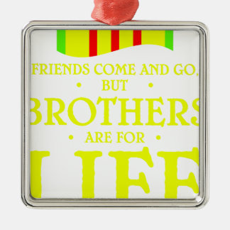 brothers life metal ornament