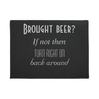 Brought beer? doormat