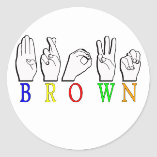 BROWN ASL FINGERSPELLED NAME SIGN CLASSIC ROUND STICKER