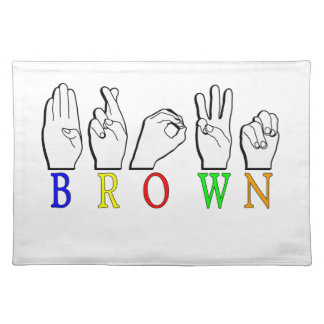 BROWN ASL FINGERSPELLED NAME SIGN PLACEMAT