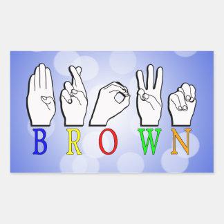 BROWN ASL FINGERSPELLED NAME SIGN STICKER