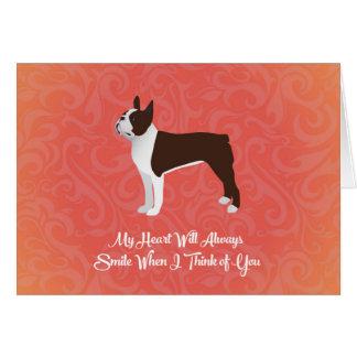 Brown Boston Terrier My Heart Will Always Smile Card
