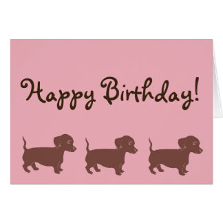 Brown Dachshunds Pink Happy Birthday Card