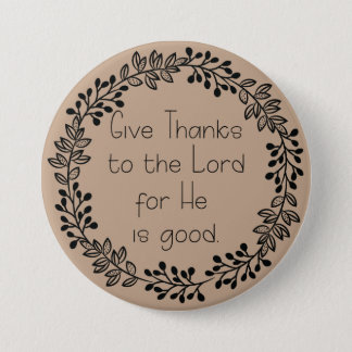 Brown Doodle Leaves Give Thanks to the Lord 3 Inch Round Button