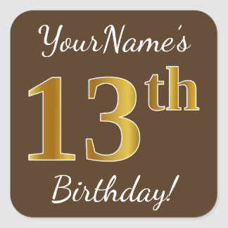 Brown, Faux Gold 13th Birthday + Custom Name Square Sticker