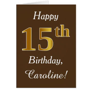 Brown, Faux Gold 15th Birthday + Custom Name Card