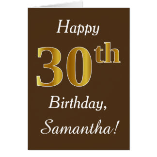 Brown, Faux Gold 30th Birthday + Custom Name Card