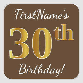 Brown, Faux Gold 30th Birthday + Custom Name Square Sticker