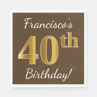 Brown, Faux Gold 40th Birthday + Custom Name Disposable Napkin