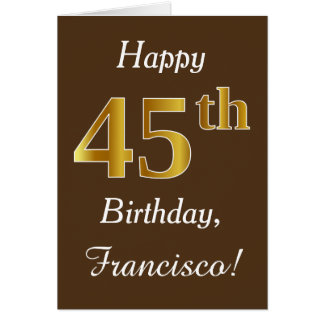 Brown, Faux Gold 45th Birthday + Custom Name Card