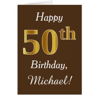 Brown, Faux Gold 50th Birthday + Custom Name Card