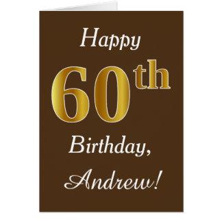 Brown, Faux Gold 60th Birthday + Custom Name Card