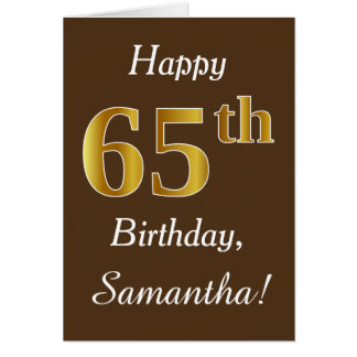 Brown, Faux Gold 65th Birthday + Custom Name Card