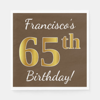 Brown, Faux Gold 65th Birthday + Custom Name Disposable Napkin