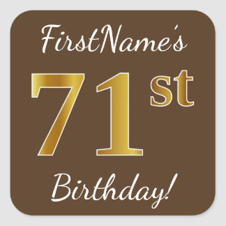 Brown, Faux Gold 71st Birthday + Custom Name Square Sticker