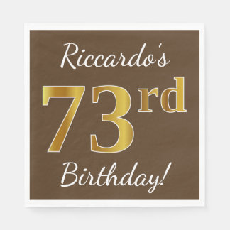 Brown, Faux Gold 73rd Birthday + Custom Name Paper Napkin