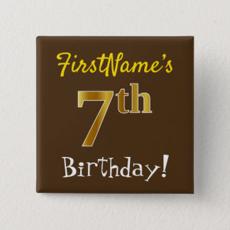 Brown, Faux Gold 7th Birthday, With Custom Name 2 Inch Square Button