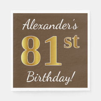 Brown, Faux Gold 81st Birthday + Custom Name Paper Napkins