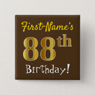 Brown, Faux Gold 88th Birthday, With Custom Name 2 Inch Square Button