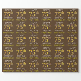 """Brown, Faux Gold """"HAPPY 75th BIRTHDAY"""" Wrapping Paper"""