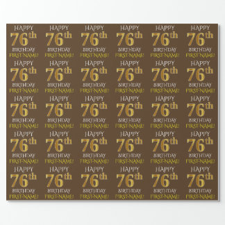 """Brown, Faux Gold """"HAPPY 76th BIRTHDAY"""" Wrapping Paper"""