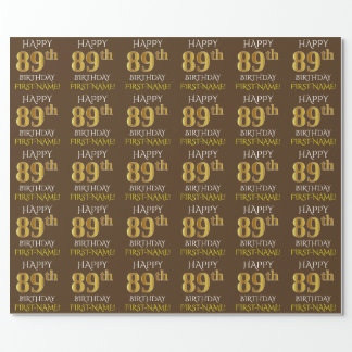 "Brown, Faux Gold ""HAPPY 89th BIRTHDAY"" Wrapping Paper"